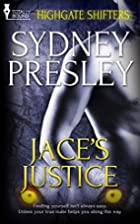Jace's Justice (Highgate Shifters Book 1) by…