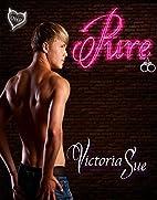 Pure by Victoria Sue