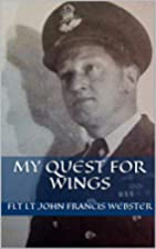 My Quest For Wings: World War Two Fighter…