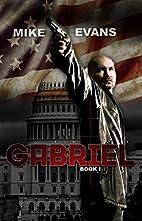 Gabriel by Mike Evans
