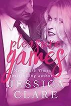 Pleasure Games (Games, #5.5; Invitation to…