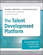 The Talent Development Platform: Putting…