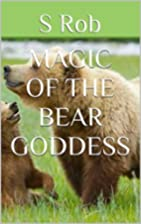 Magic of the bear goddess by robs242