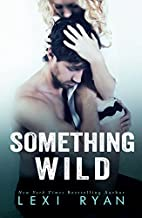 Something Wild by Lexi Ryan