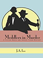 Meddlers in Murder: A Victor Meech and…