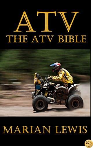 ATV: The ATV Bible