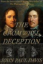 The Cromwell Deception by John Paul Davis