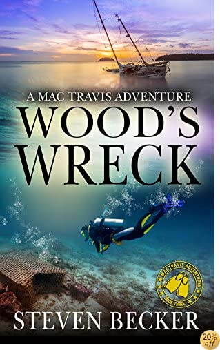 TWood's Wreck: Action and Adventure in the Florida Keys (Mac Travis Adventures Book 3)