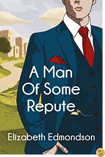 TA Man of Some Repute (A Very English Mystery Book 1)