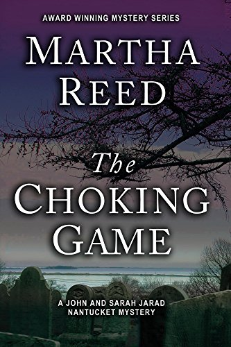the-choking-game-a-john-and-sarah-jarad-nantucket-mystery-book-1