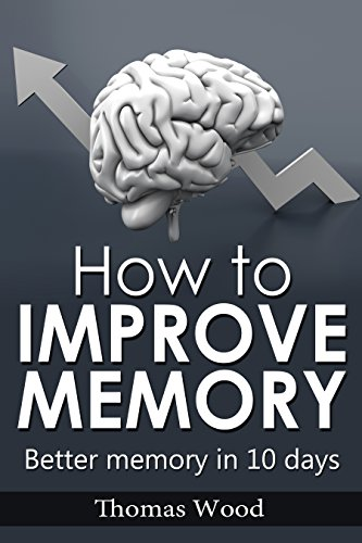 how-to-improve-memory-better-memory-in-10-days
