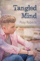 Tangled Mind by Posy Roberts