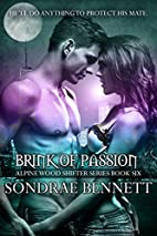 Brink of Passion (Alpine Woods Shifters, #6)…