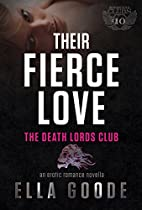 Their Fierce Love (The Motorcycle Clubs Book…