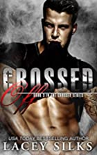 Crossed Off by Lacey Silks