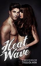 Heat Wave Vol. II by CJ Evans
