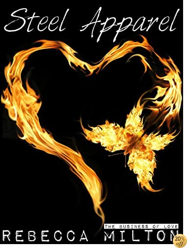 Steel Apparel (The Business of Love Book 3)