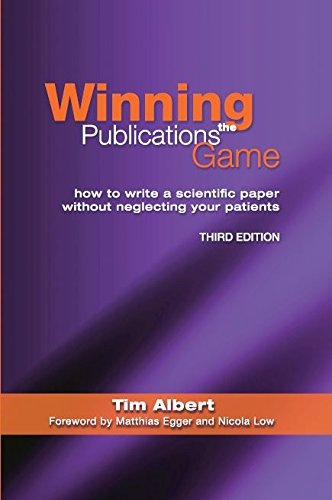 winning-the-publications-game-how-to-write-a-medical-paper-without-neglecting-your-patients-third-edition