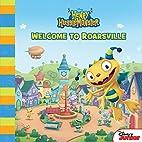 Henry Hugglemonster: Welcome to Roarsville…