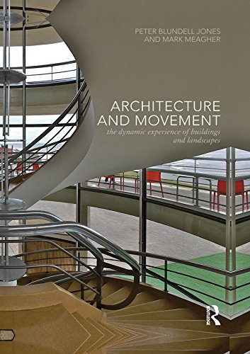 architecture-and-movement-the-dynamic-experience-of-buildings-and-landscapes
