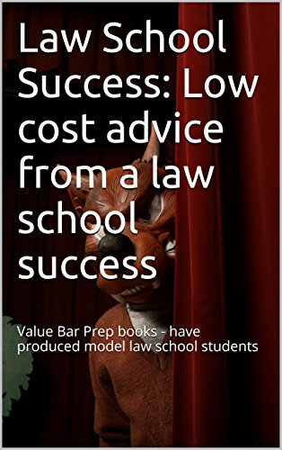 law-school-success-low-cost-advice-from-a-law-school-success-a-law-school-e-book-value-bar-prep-books-have-produced-model-law-school-students-look-inside-e-book