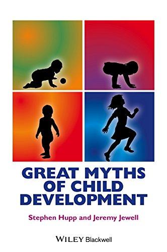 great-myths-of-child-development-great-myths-of-psychology
