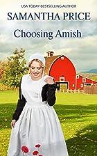 Choosing Amish (Amish Romance) (Amish…