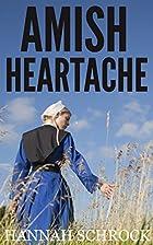 Amish Heartache (Amish Romance) by Hannah…