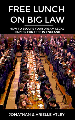 free-lunch-on-big-law-how-to-secure-your-dream-legal-career-for-free-in-england