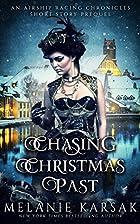 Chasing Christmas Past: An Airship Racing…