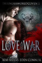 Love and War Part 1 (The Underworld Coven…
