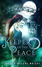 Keeper of the Peace (Graveyard Guardians,…