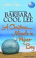 Christmas Miracle in Pajaro Bay: A Pajaro…
