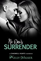No One's Surrender (Chadwell Hearts…