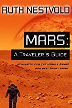 Mars: A Traveler's Guide by Ruth Nestvold