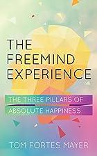 The FreeMind Experience: The Three Pillars…