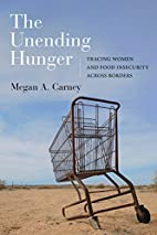 The Unending Hunger: Tracing Women and Food…