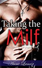 Taking the Milf: Seduced by the Young Stud…