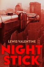 Night Stick: The Autobiography of Lewis J.…