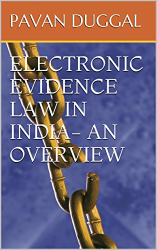 electronic-evidence-law-in-india-an-overview