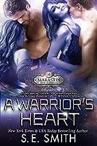 A Warrior's Heart: Marastin Dow…