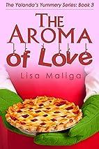The Aroma of Love (The Yolanda's…