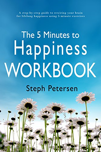 the-5-minutes-to-happiness-workbook