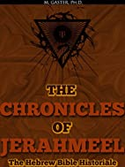 The Chronicles of Jerahmeel (The Hebrew…