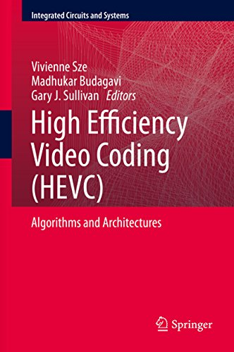 high-efficiency-video-coding-hevc-algorithms-and-architectures-integrated-circuits-and-systems