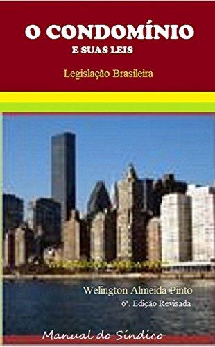 o-condomnio-e-suas-leis-manual-do-sndico-legislao-brasileira-livro-1-portuguese-edition