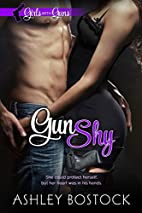 Gun Shy by Ashley Bostock