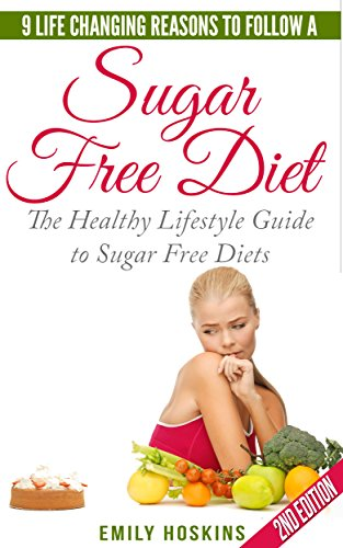 sugar-free-9-life-changing-reasons-to-follow-a-sugar-free-diet-the-healthy-lifestyle-guide-to-sugar-free-diets-detox-sugar-free-sugar-free-diet-diabetes-weight-loss-tips-sugar-free-recipes