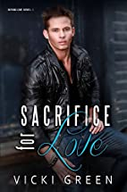 Sacrifice for Love (Beyond Love, #1) by…