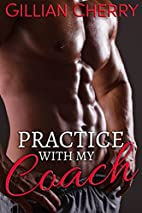 Practice with My Coach: A BWWM Sports…